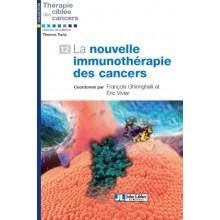 La nouvelle immunothérapie des cancers