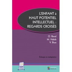 L'enfant à haut potentiel intellectuel : regards croisés