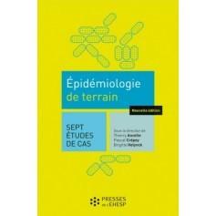 Epidémiologie de terrain : sept études de cas