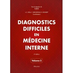 Diagnostics difficiles en médecine interne, volume 2
