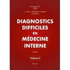 Diagnostics difficiles en médecine interne, volume 2