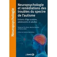 Neuropsychologie et remédiations des troubles du spectre de l'autisme