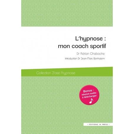 L'hypnose : mon coach sportif