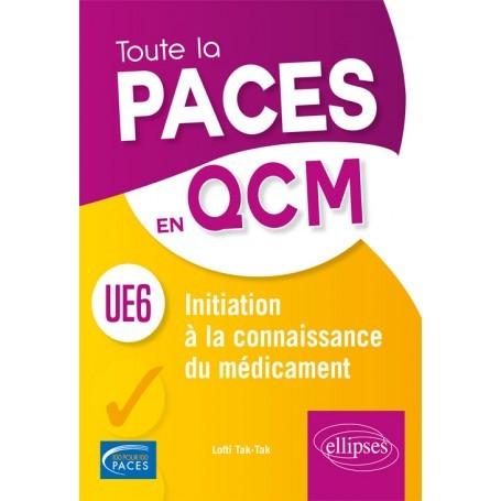 Toute la PACES en QCM UE6
