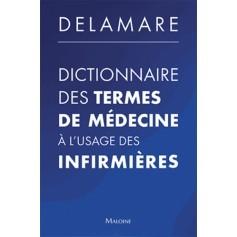 Dictionnaire des termes de médecine à l'usage des infirmières