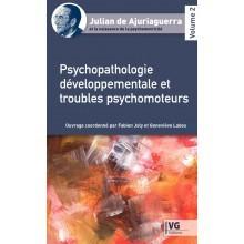 Psychopathologie développementale et troubles psychomoteurs
