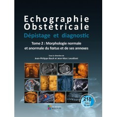 Echographie obstétricale, tome 2
