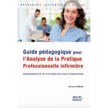 Guide pédagogique pour l'analyse de la pratique professionnelle infirmière