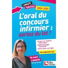 L'oral du concours infirmier : sortez du lot
