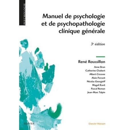 Manuel de psychologie et de psychopathologie générale