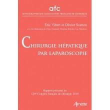 Chirurgie hépatique par laparoscopie