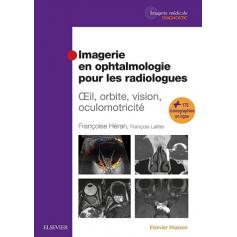 Imagerie en ophtalmologie pour les radiologues