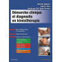 Démarche clinique et dignostic en kinésithérapie