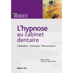 L'hypnose au cabinet dentaire