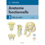 Anatomie fonctionnelle, tome 3