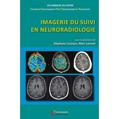 Imagerie de suivi en neuroradiologie