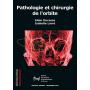Pathologie et chirurgie de l'orbite - BSOF 2018