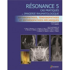 Résonance 5 : arthropaties, tendinopathies et enthésopathies mécaniques