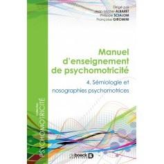 Manuel d'enseignement de psychomotricité, tome 4