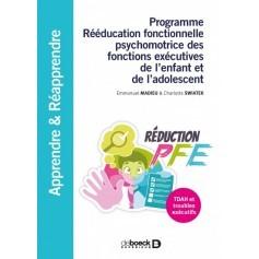 Rééducation fonctionnelle psychomotrice des fonctions exécutives de l'enfant et de l'adolescent