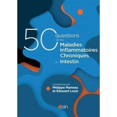 50 questions sur les maladies inflammatoires chroniques de l'intestin