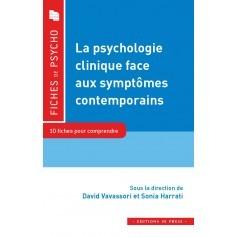 La psychologie clinique face aux symptômes contemporains