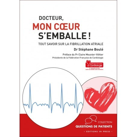 Docteur, mon coeur s'emballe !