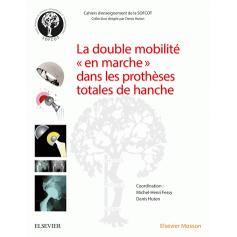 La double mobilité dans les prothèses totales de hanche