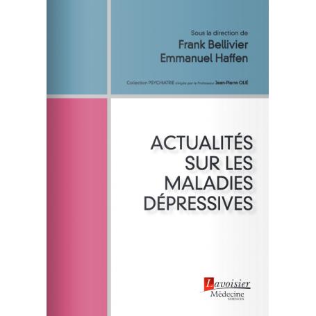 Actualités sur les maladies dépressives